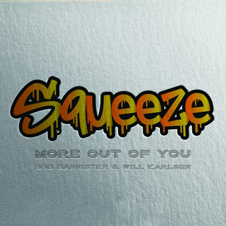 Squeeze!